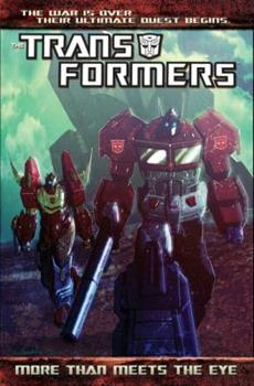 Transformers: More Than Meets the Eye, Volume 1 - Book #1 of the Transformers: More Than Meets the Eye
