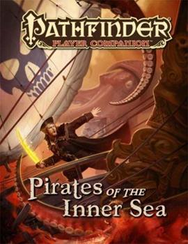 Pathfinder Player Companion: Pirates of the Inner Sea - Book  of the Pathfinder Player Companion