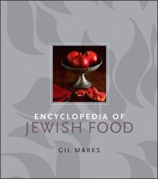 Encyclopedia of Jewish Food 0470391308 Book Cover