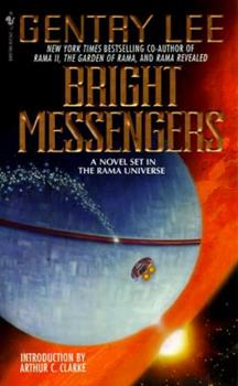 Bright Messengers: A New Novel Set in the Rama Universe - Book #1.5 of the Rama