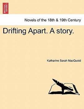 Paperback Drifting Apart a Story Book
