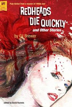 Redheads Die Quickly and Other Stories 0813044065 Book Cover