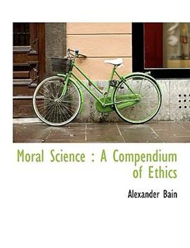 Paperback Moral Science : A Compendium of Ethics [Large Print] Book