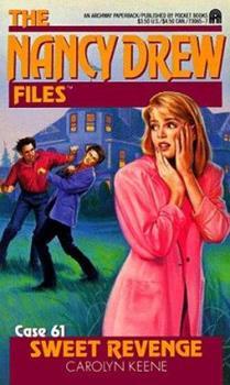Sweet Revenge - Book #61 of the Nancy Drew Files