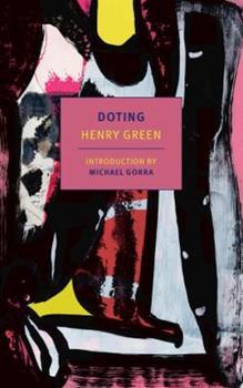 Doting (Coleman Dowell British Literature Series) 1564782662 Book Cover