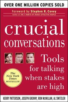Paperback Crucial Conversations : Tools for Talking When Stakes Are High Book