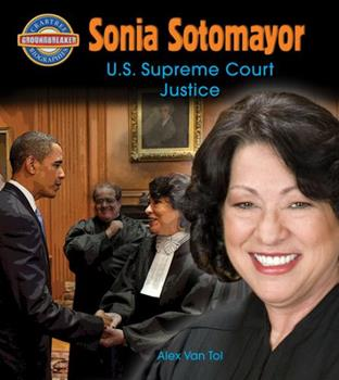 Sonia Sotomayor: U.S. Supreme Court Justice 0778725375 Book Cover