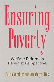 Ensuring Poverty: Welfare Reform in Feminist Perspective 0812250680 Book Cover