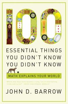 100 Essential Things You Didn't Know You Didn't Know 0393338673 Book Cover