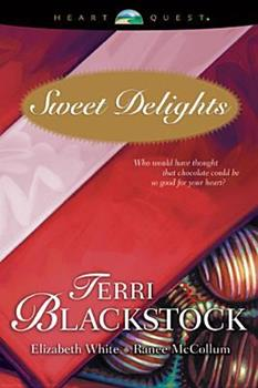 Sweet Delights (HeartQuest anthologies)