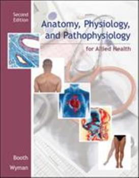 Anatomy, Physiology, and Pathophysiology for Allied Health 0073261270 Book Cover