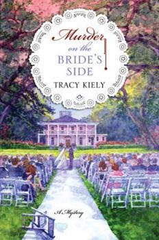 Murder on the Bride's Side: A Mystery