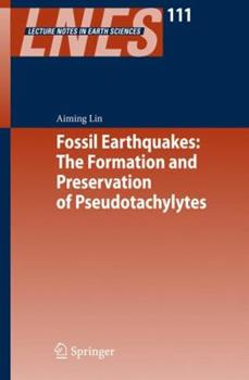 Paperback Fossil Earthquakes: The Formation and Preservation of Pseudotachylytes Book