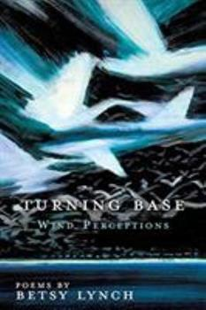 Turning Base Wind Perceptions 1545638748 Book Cover