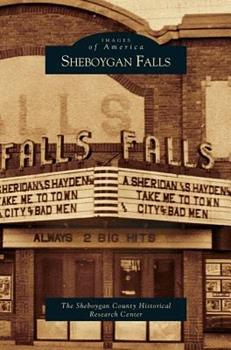Sheboygan Falls - Book  of the Images of America: Wisconsin