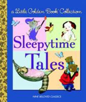 Little Golden Book Collection: Sleepytime Tales (Little Golden Book Treasury) - Book  of the Little Golden Books