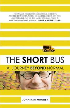 Paperback The Short Bus: A Journey Beyond Normal Book