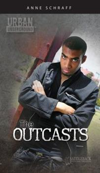 The Outcasts 1616516623 Book Cover