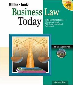 Business Law Today, the Essentials: Text, Summarized Cases, Legal, Ethical, Regulatory, and International Environment with the Online Legal Research Guide 0324004168 Book Cover