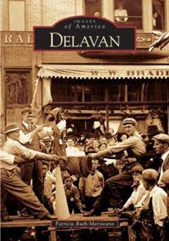Delavan - Book  of the Images of America: Wisconsin