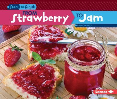 From Strawberry to Jam - Book  of the Start to Finish, Second Series