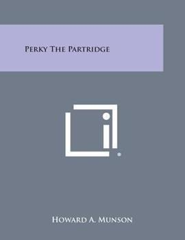 Paperback Perky the Partridge Book