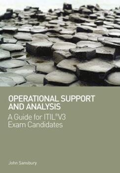 Paperback Operational Support and Analysis: A Guide for ITIL® V3 Exam Candidates Book