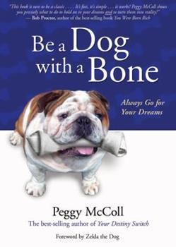 On Being A Dog With A Bone 0973043113 Book Cover