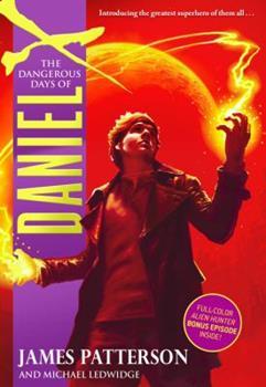 Paperback The Dangerous Days of Daniel X Book