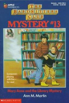 Paperback Mary Anne and the Library Mystery (Baby-Sitters Club Mysteries, No.13) Book