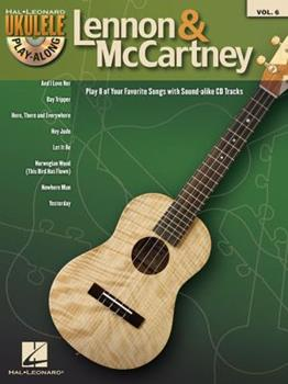 Lennon & Mccartney - Ukulele Play-Along Vol. 6 (Book/Cd) (Hal Leonard Ukulele Play-Along) 1423496183 Book Cover