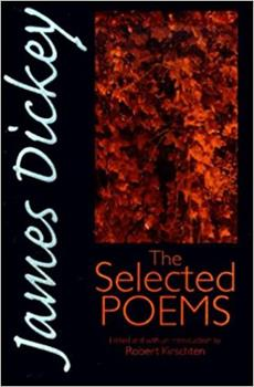 James Dickey: The Selected Poems (Wesleyan Poetry) 0819522600 Book Cover