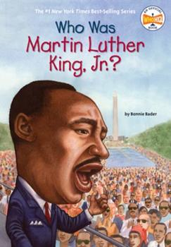 Who Was Martin Luther King, Jr.? - Book  of the Who Was/Is...?