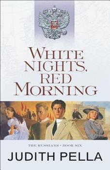 White Nights, Red Morning - Book #6 of the Russians