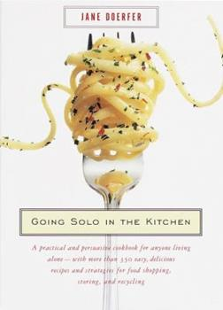Going Solo in the Kitchen 0375703934 Book Cover