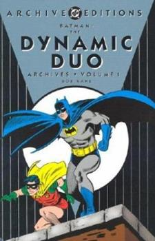 Batman The Dynamic Duo Archives, Vol. 1 - Book  of the DC Archive Editions