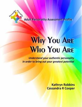 Paperback What Makes You Tick - Adult Personality Assessment Profile : An Easy to Use Self-Scoring Guide for Understanding Basic Personality Traits, Helping to I Book
