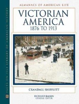 Hardcover Victorian America, 1876 to 1913 Book