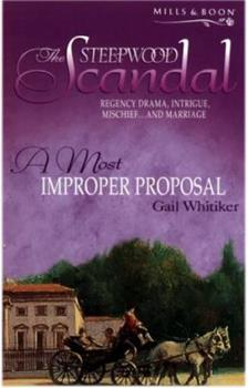 A Most Improper Proposal - Book #5 of the Steepwood Scandal
