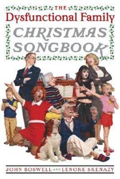 The Dysfunctional Family Christmas Songbook 0767919076 Book Cover