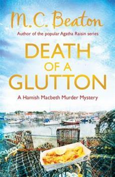 Paperback Death of a Glutton (Hamish Macbeth 08) Book