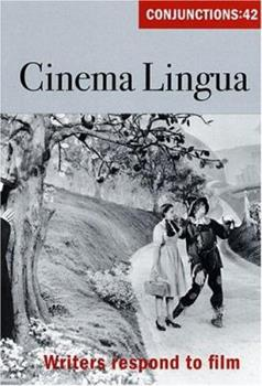 Conjunctions: 42, Cinema Lingua 0941964582 Book Cover
