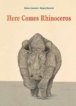 Hardcover Here Comes Rhinoceros Book