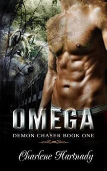 Omega - Book #1 of the Demon Chaser