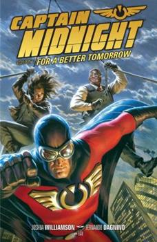 Captain Midnight, Volume 3: For a Better Tomorrow - Book  of the Dark Horse Heroes