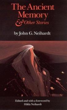 The Ancient Memory and Other Stories 0803233272 Book Cover