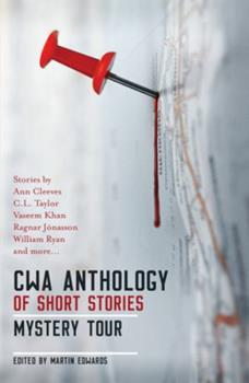 CWA Anthology of Short Stories: Mystery Tour 1910633925 Book Cover
