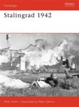 Stalingrad 1942 (Campaign) - Book #184 of the Osprey Campaign