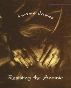 Resisting the Anomie 0864921470 Book Cover