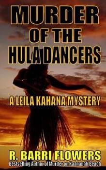 Murder of the Hula Dancers - Book #3 of the Leila Kahana Mysteries
